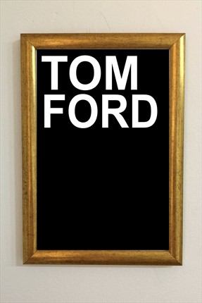 Tom Ford Siyah Tablo 20X30