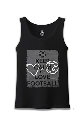 Lord Keep Calm and Love Football Erkek Siyah Atlet -