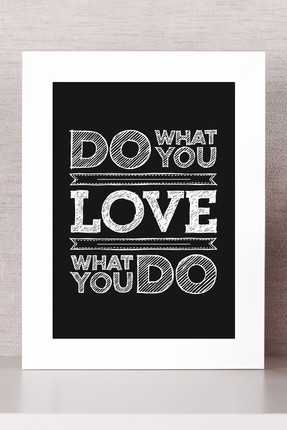 Bc Home DO WHAT YOU LOVE... Çerçeveli Tablo