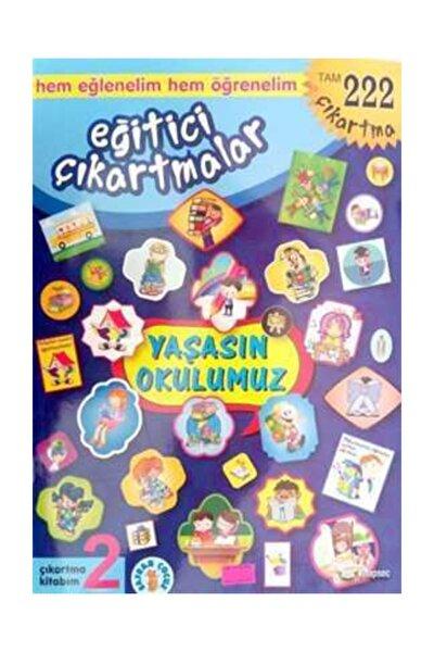 Eğitici Çıkartmalar -2 Yaşasın Okulumuz (222 Çıkartma Sticker) Safran Çocuk