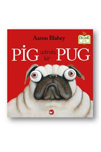 Pig Adında Bir Pug