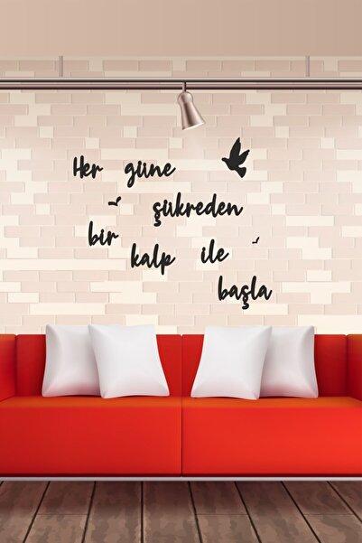 Her Güne Şükreden Bir Kalp Ile Başla Ahşap Duvar Yazısı/motto