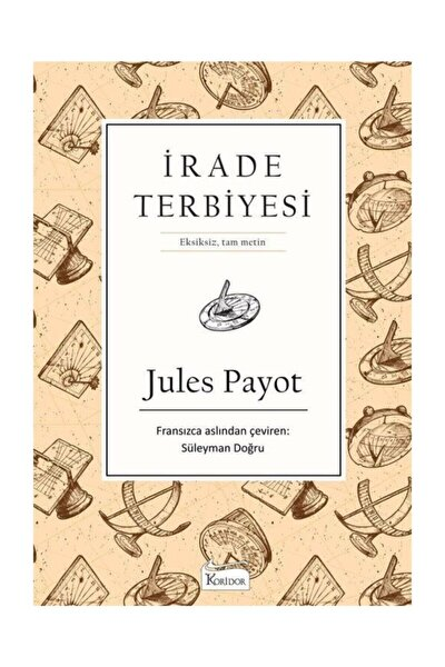 İrade Terbiyesi Bez Ciltli Jules Payot