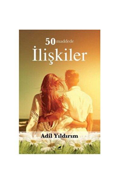 50 Maddede Ilişkiler / Adil Yıldırım / Kara Karga Yayınları