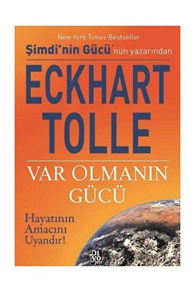 Var Olmanın Gücü Eckhart Tolle