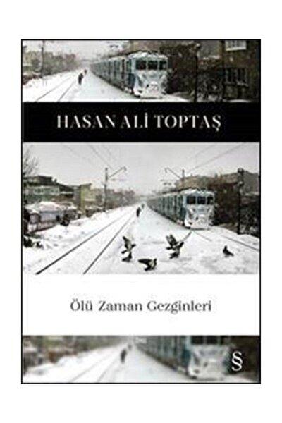 Ölü Zaman Gezginleri / Hasan Ali Toptaş /