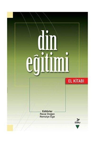 Din Eğitimi El Kitabı / Recai Doğan