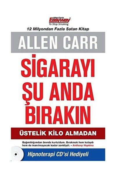 Sigarayı Şu Anda Bırakın Allen Carr