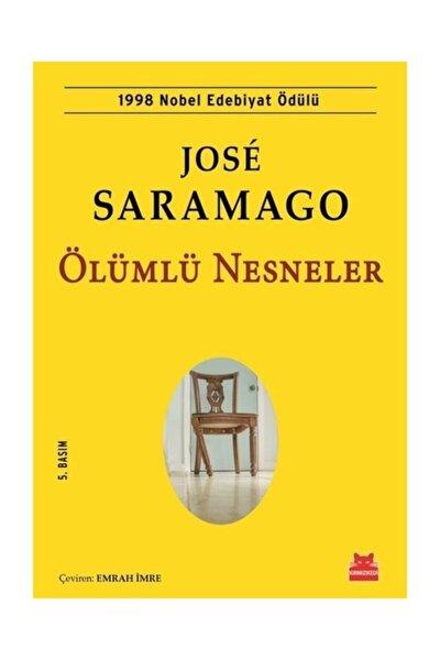 Ölümlü Nesneler - Jose Saramago