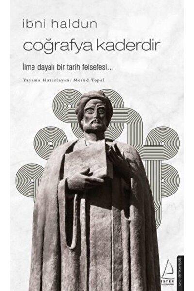 Ibni Haldun - Coğrafya Kaderdir - Mesud Topal /
