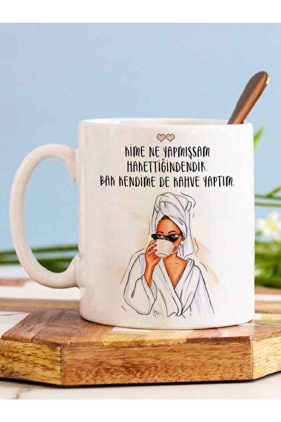 Bak Kendime De Kahve Yaptım Kupa Bardak