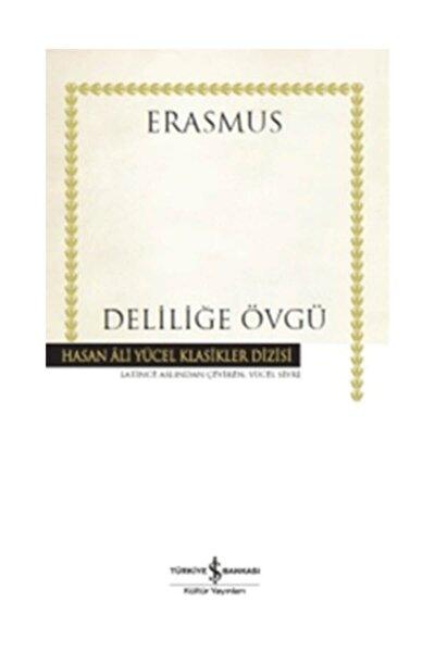 Erasmus Deliliğe Övgü