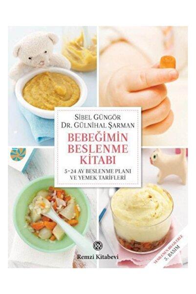 Bebeğimin Beslenme Kitabı Ve 5-24 Ay Beslenme Planı Ve Yemek Tarifleri