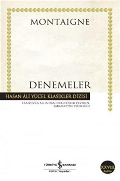 Denemeler  Hasan Ali Yücel Klasikleri  Michel De Montaigne