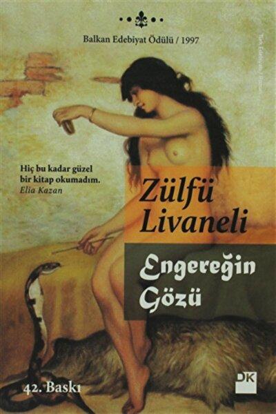 Engereğin Gözü -Zülfü Livaneli