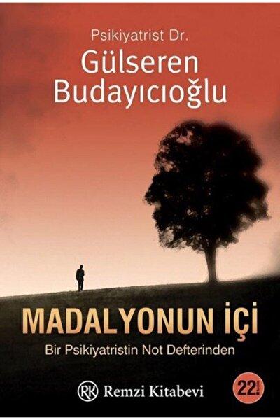 Madalyonun Içi - Gülseren Budayıcıoğlu