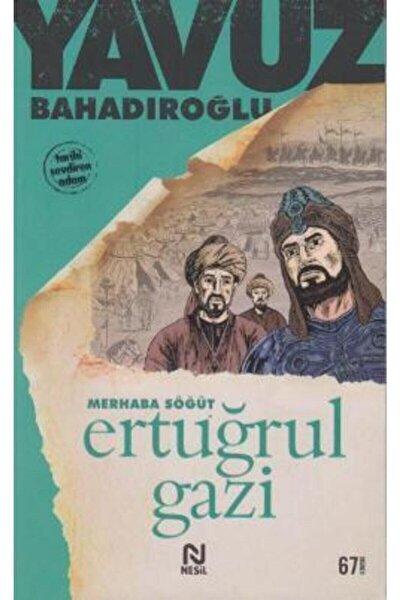 Merhaba Söğüt Ertuğrul Gazi -Yavuz Bahadıroğlu