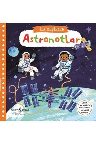Ilk Keşifler / Hareketli Astronotlar