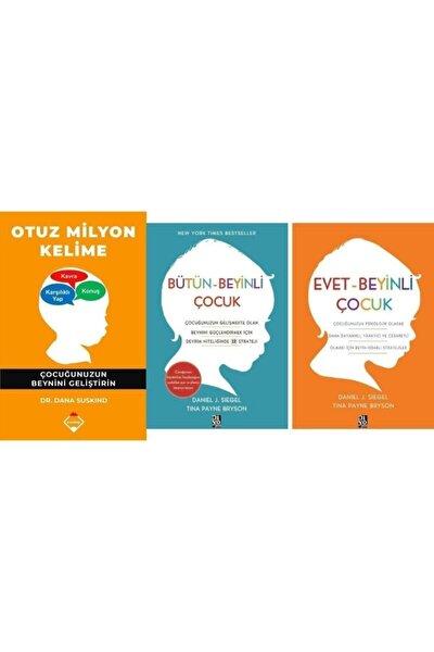Otuz Milyon Kelime / Evet - Beyinli Çocuk / Bütün-beyinli Çocuk 3 Kitap Set