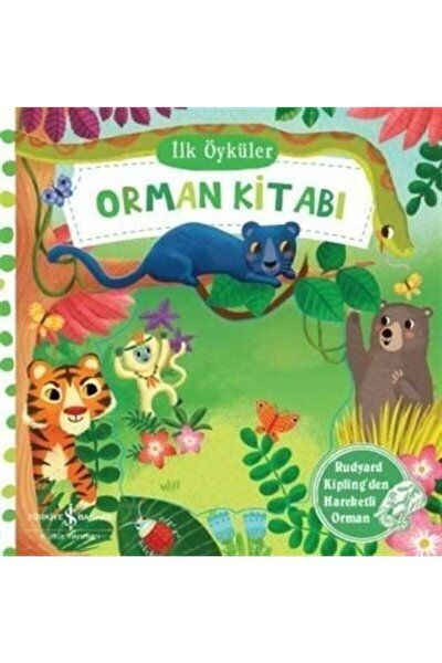 Ilk Öyküler / Orman Kitabı