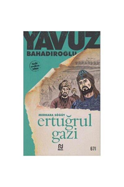 Merhaba Söğüt Ertuğrul Gazi - Yavuz Bahadıroğlu 9789754081022