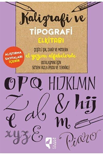 Kaligrafi Ve Tipografi El Kitabı