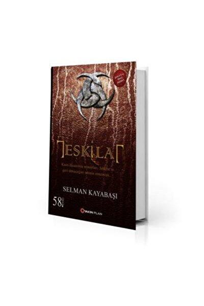 Teşkilat- Selman Kayabaşı