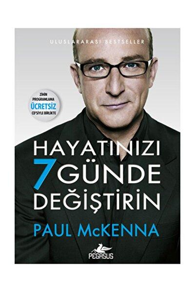 Hayatınızı 7 Günde Değiştirin (Zihin Programlama Hipnoz CD'li) - Paul Mckenna