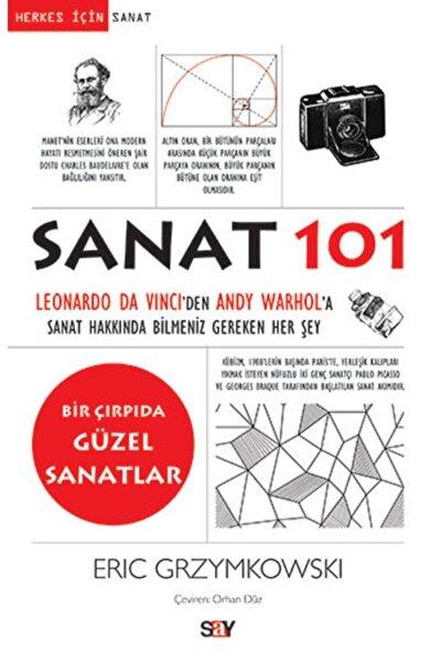 Sanat 101 - Eric Grzymkowski 9786050204322