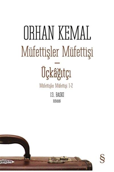 Müfettişler Müfettişi - Üçkağıtçı - Orhan Kemal 9786051855233
