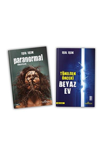 Tünelden Önceki Beyaz Ev + Paranormal Hikayeler / Işıl Işık 2 Kitap Set