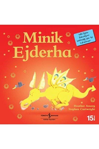 Minik Ejderha- İlk Okuma Kitaplarım (dik Yazı)
