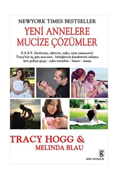 Yeni Annelere Mucize Çözümler / - Melinda Blau,tracy Hogg