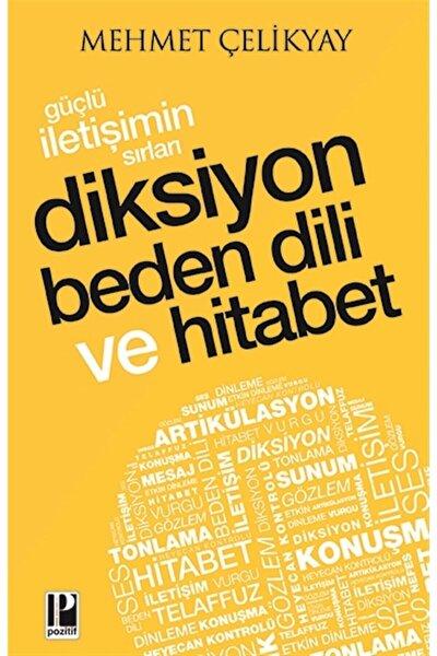 Güçlü Iletişimin Sırları Diksiyon Beden Dili Ve Hitabet - Mehmet Çelikyay 9786057531407