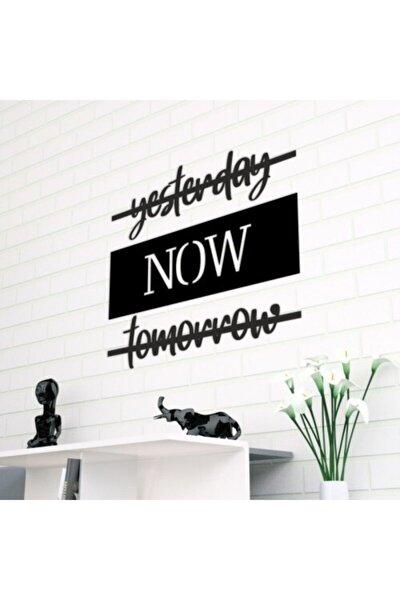 Yesterday Now Tomorrow Lazer Kesim Duvar Dekoru