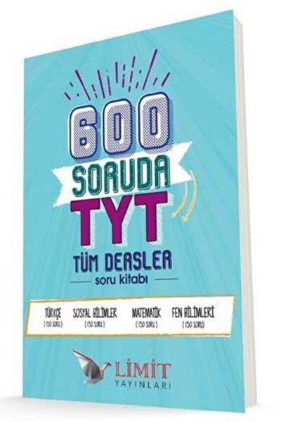 Tyt Tüm Dersler 600 Soruda Soru Kitabı