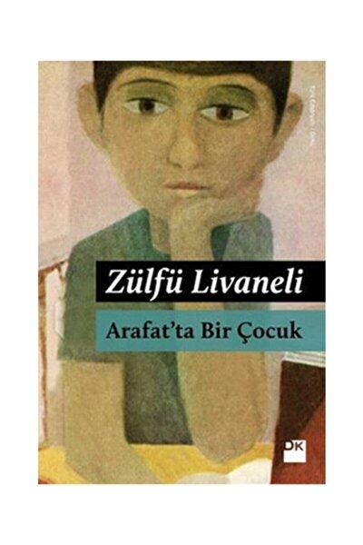 Arafat'ta Bir Çocuk / Zülfü Livaneli /