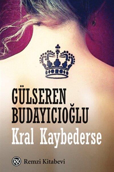 Kral Kaybederse Gülseren Budayıcıoğlu
