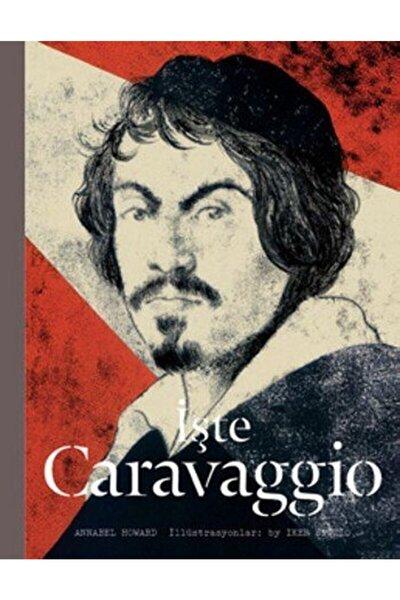 İşte Caravaggio Annabel Howard