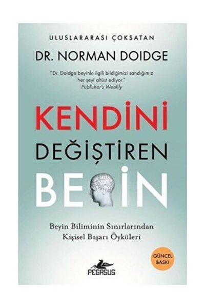 Kendini Değiştiren Beyin: Beyin Biliminin Sınırlarından Kişisel Başarı Öyküleri & Dr. Norman Doidge