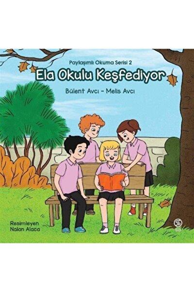 Ela Okulu Keşfediyor / Paylaşımlı Okuma Serisi 2