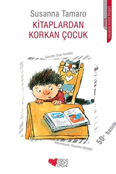 Kitaplardan Korkan Çocuk - Susanna Tamaro -