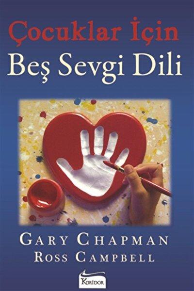Çocuklar Için Beş Sevgi Dili  Gary Chapman Ross Campbell