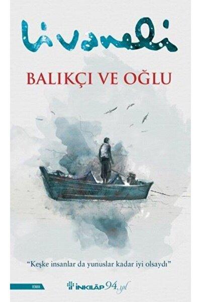 Inkılap Yayınları Balıkçı Ve Oğlu Zülfü Livaneli 9789751042125