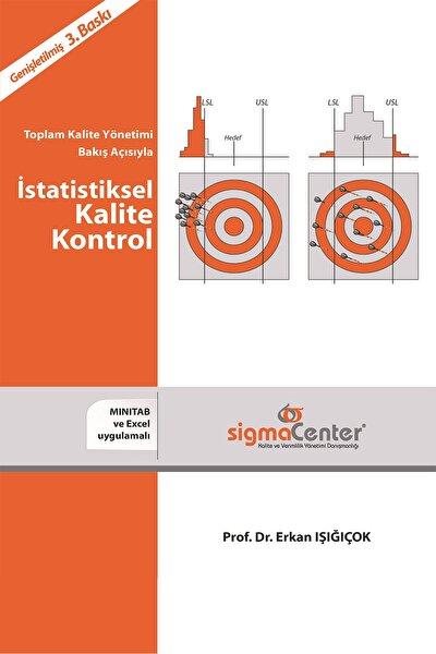 Toplam Kalite Bakış Açısıyla Istatistiksel Kalite Kontrol