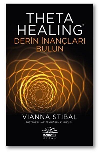 Theta Healing - Derin Inançları Bulun - Vianna Stibal -