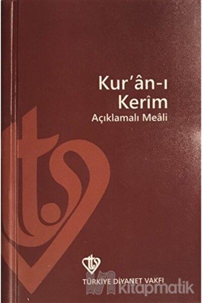 Kur'an I Kerim Ve Açıklamalı Meali