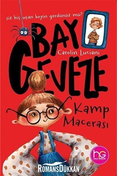 Kamp Macerası - Bay Geveze