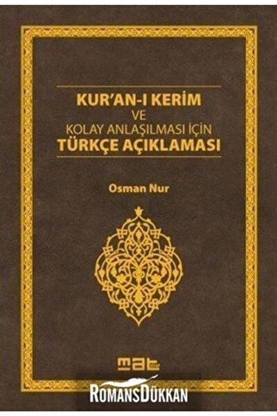 Kur'an-ı Kerim Ve Kolay Anlaşılması Için Türkçe Açıklaması