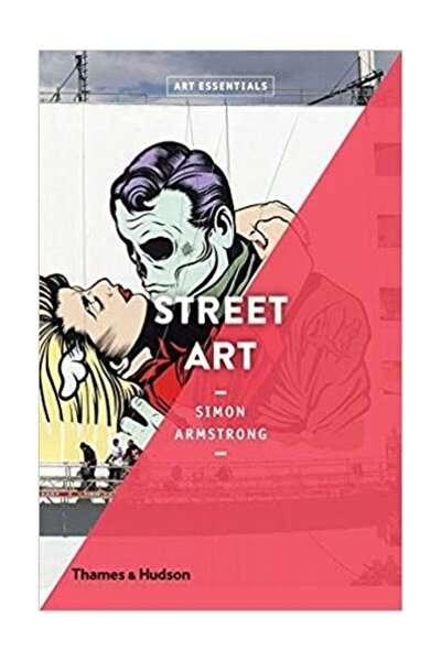 Street Art (art Essentials) Simon Armstrong